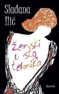 Slađana Ilić - Ženski u sto tehnika
