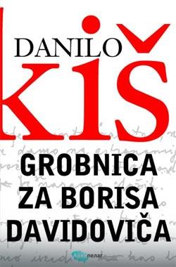 Данило Киш - Гробница за Бориса Давидовича